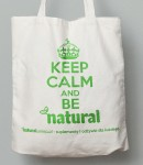 "Torba Materiałowa ""Keep Calm and Be Natural"""
