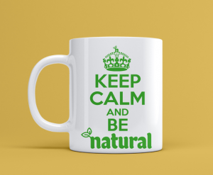 "Kubek ""Keep Calm and Be Natural"" - Ceramiczny 300ml"